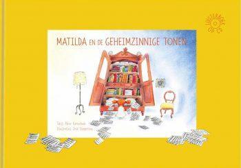 Nieuw boek en luisterboek: Matilda en de Geheimzinnige Tonen (2019)